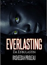 Everlasting: Da Eb'Bulastin Book Tour (1/2)